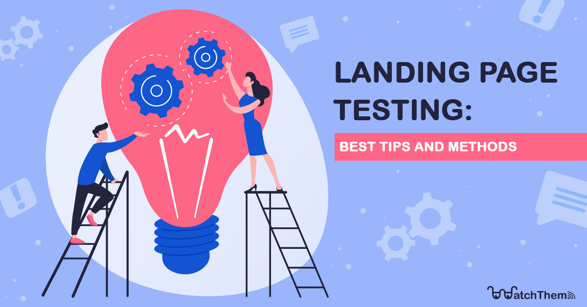 landing page testing tips and methods