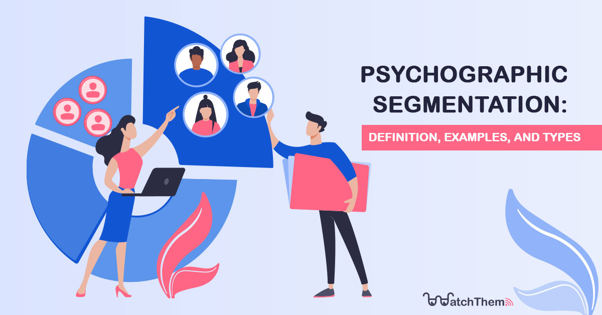 Psychographic-Segmentation-Definition,-Examples,-and-Types