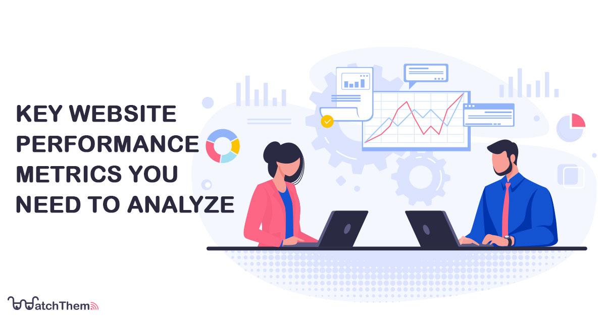 key website performance metrics you need to analyze