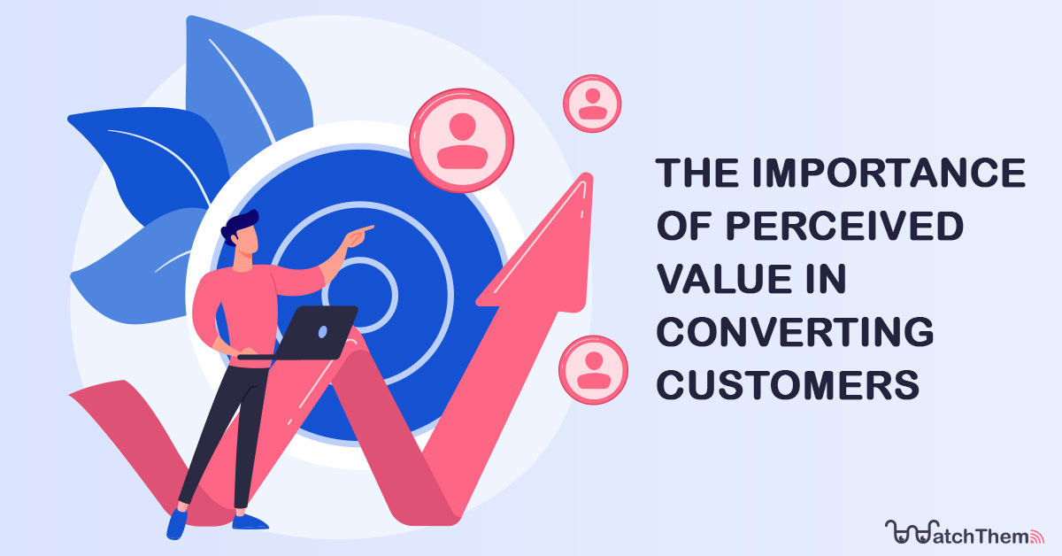 the importance of perceived value in conversion rate optimization