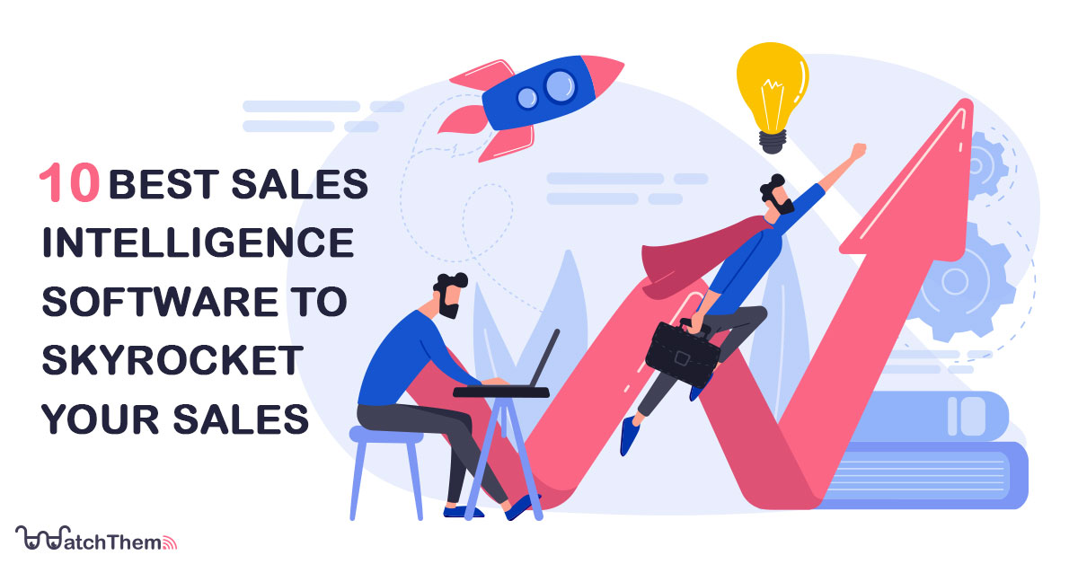 10-Best-Sales-Intelligence-Software-to-Skyrocket-Your-Sales