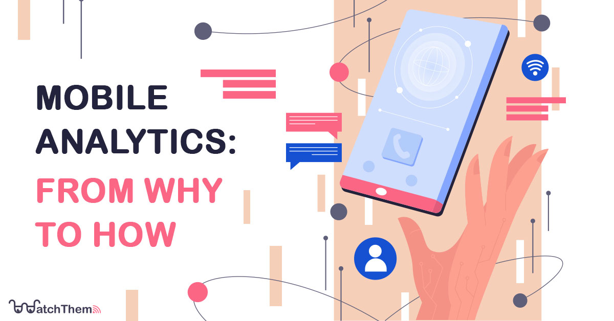mobile analytics: from why to how