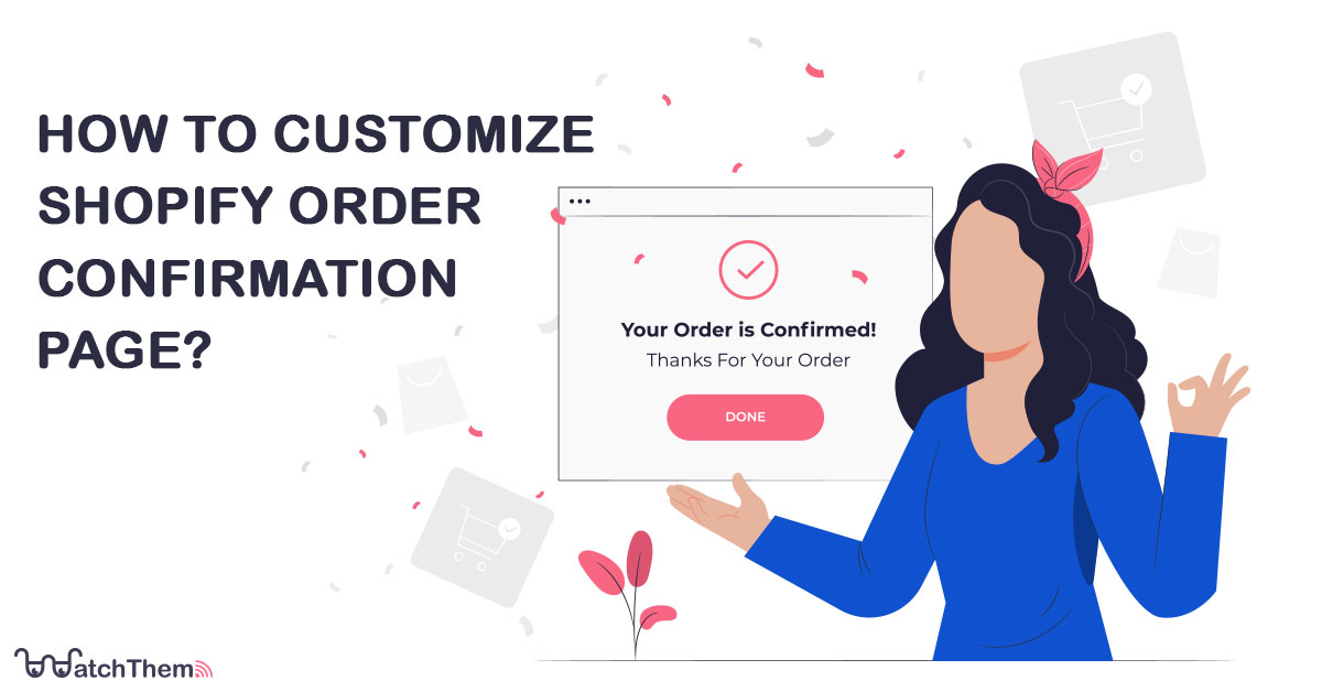 How to Customize Shopify Order Confirmation Page