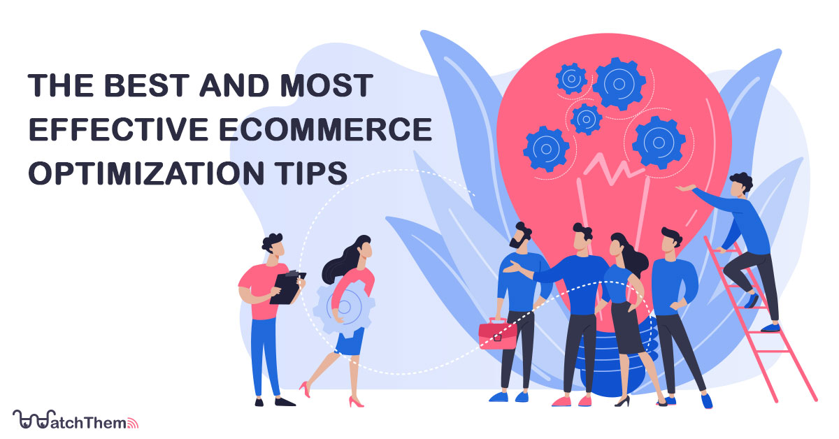 The Best and Most Effective ECommerce Optimization Tips
