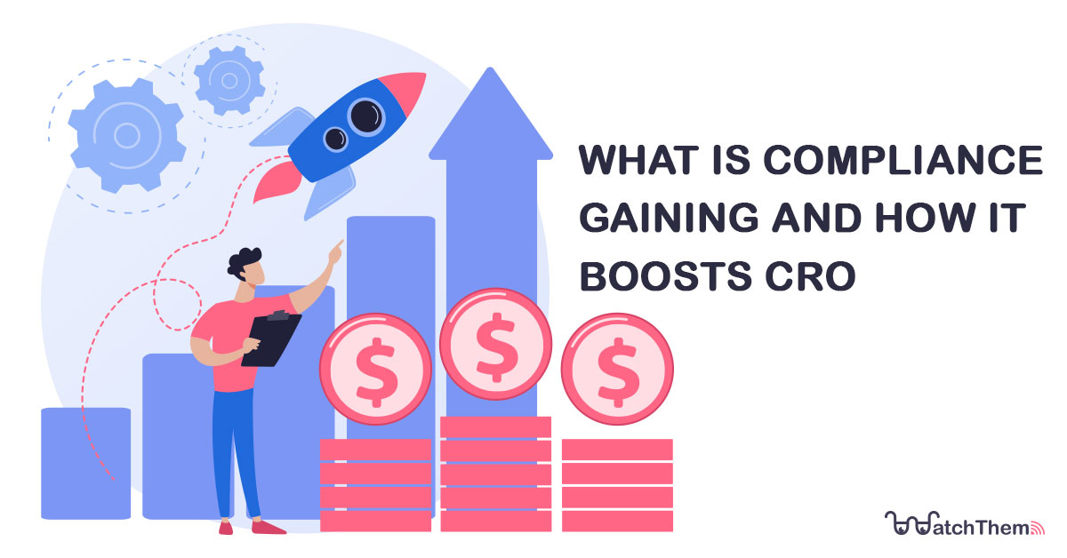 what is compliance gaining and how it boosts cro