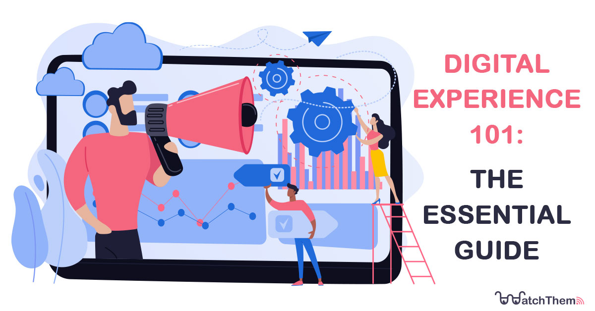 Digital Experience 101-The Essential Guide